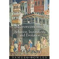 Microeconomics: Behavior, Institutions, and Evolution
