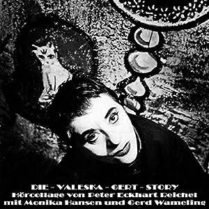 Die Valeska-Gert-Story Hörbuch
