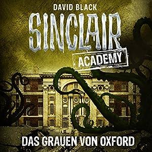 Das Grauen von Oxford (Sinclair Academy 5) Hörbuch