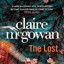 The Lost: Paula Maguire, Book 1   Livre audio Auteur(s) : Claire McGowan Narrateur(s) : Joanne King