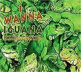 I Wanna Iguana, T. E. Watson, 1584780096