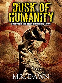 Dusk Of Humanity by M.K. Dawn ebook deal