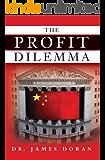 The Profit Dilemma