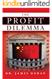 The Profit Dilemma