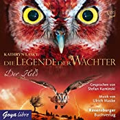 Der Held (Die Legende der Wächter 16)   Kathryn Lasky