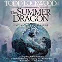 The Summer Dragon: First Book of The Evertide Audiobook by Todd Lockwood Narrated by Ali Ahn
