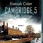 Cambridge 5: Zeit der Verräter Hörbuch von Hannah Coler Gesprochen von: Axel Wostry, Hemma Michel