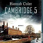 Cambridge 5: Zeit der Verräter   Hannah Coler
