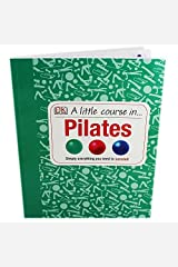 A Little Course In Pilates Paperback