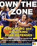 Own the Zone, Don Casey and Ralph L. Pim, 0071481605
