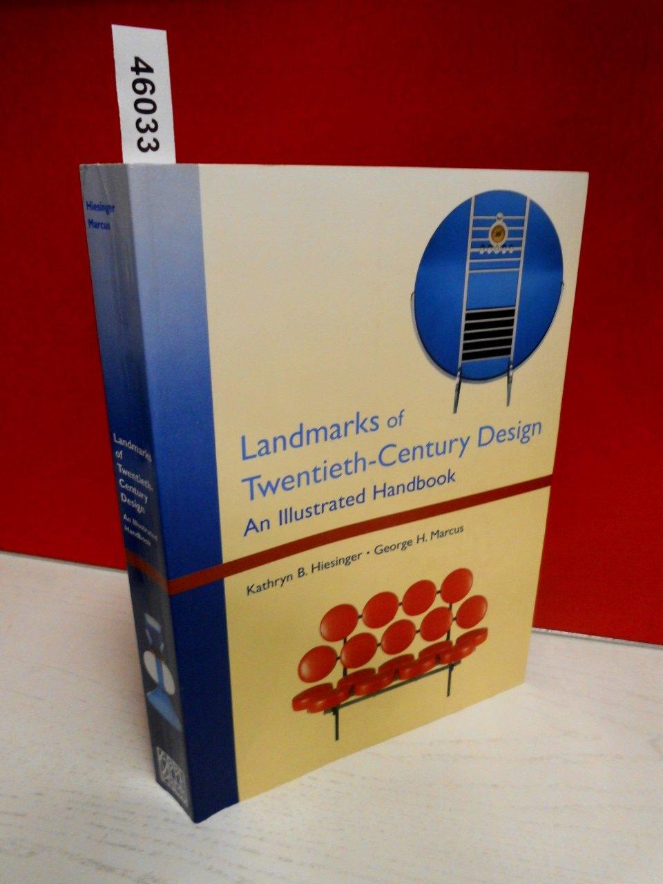 Landmarks of Twentieth-Century Design: An Illustrated Handbook
