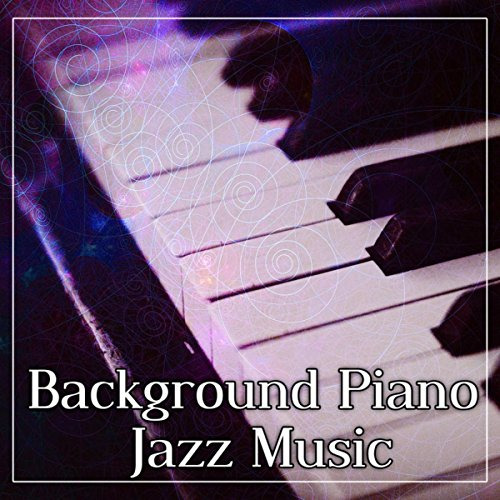 Piano Background Music: Piano Bar Music By Black Night Music Universe On Amazon