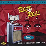 The Golden Age Of American Rock 'n' Roll, Volume 5: Hot 100 Hits From 1954-1963