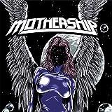 Mothership by Mothership (2013-05-04)