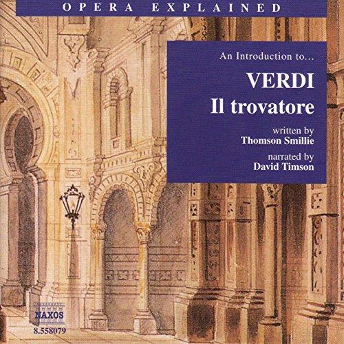 Amazon.com: Opera Explained: Il trovatore: Act IV: Leonora