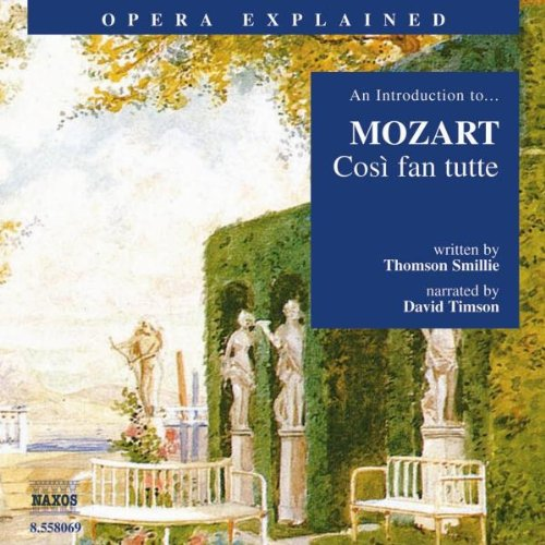 Cosi Fan Tutte: Introduction to Mozart