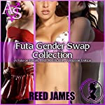 Futa Gender Swap Collection | Reed James