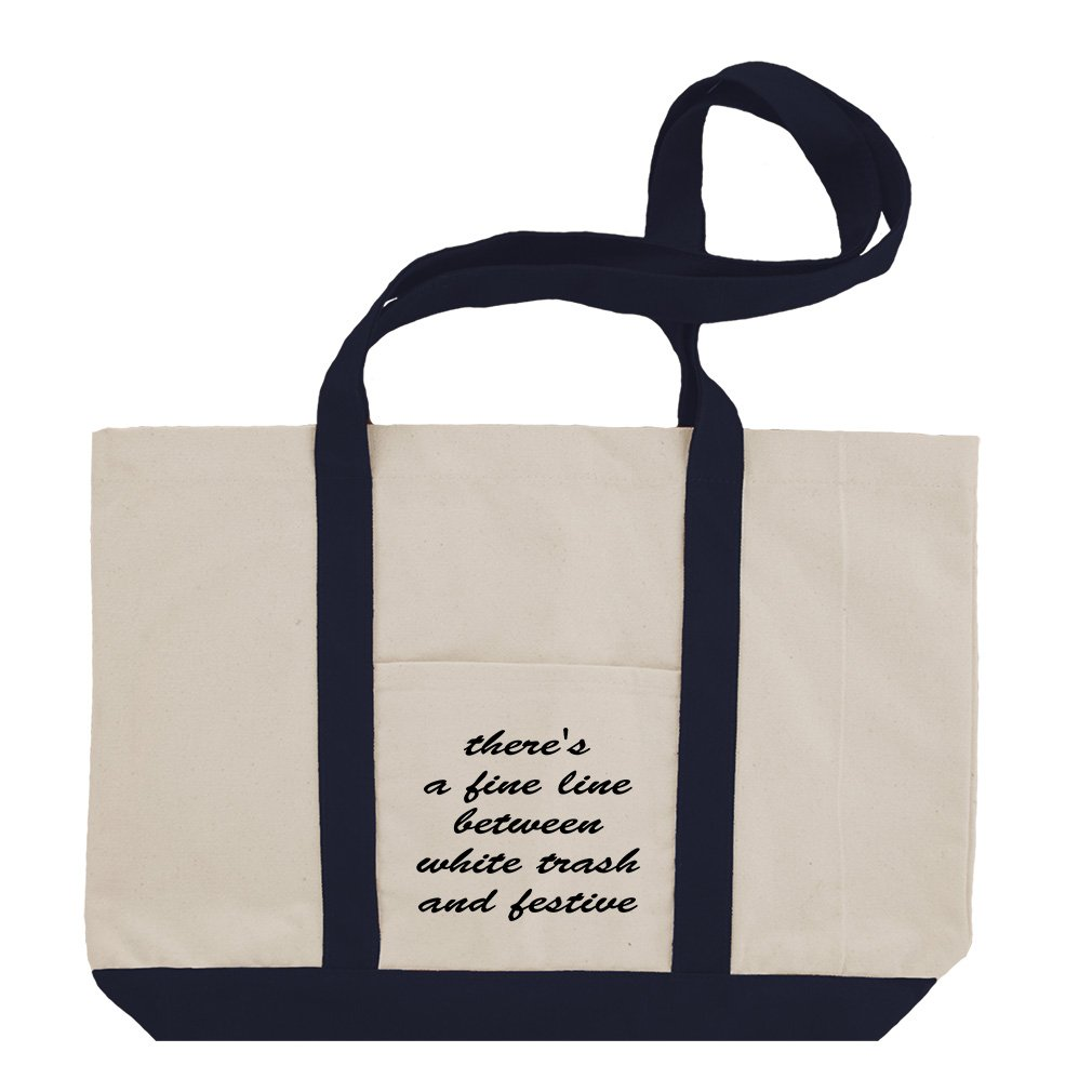 There'S A Fine White Trash And Festive Cotton Canvas Boat Tote Bag Tote - Navy