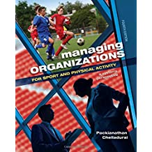 Managing Organizations for Sport and Physical Activity: A Systems Perspective