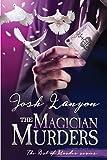 The Magician Murders: The Art of Murder III: Volume 3