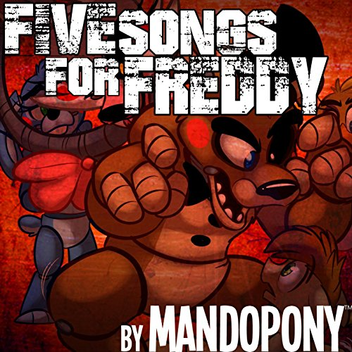 Five Songs for Freddy