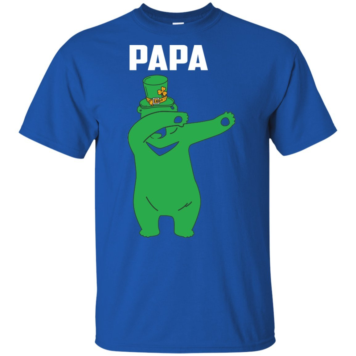 Irish St Patrick S Day T Shirt Gift For Son Daughter Girl Papa Bear Dabbing Dance On St Paddy Day Holiday