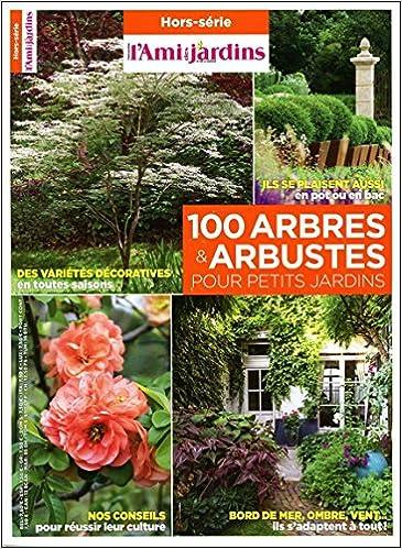Amazon Fr 100 Arbres Arbustes Pour Petits Jardins
