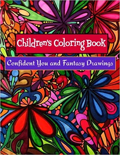 Children S Coloring Book Confident You And Fantasy Drawings Boost