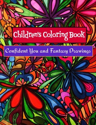 Children's Coloring Book - Confident You and Fantasy Drawings: Boost Self-Esteem and Creativity (Christmas Color By Number Printables)