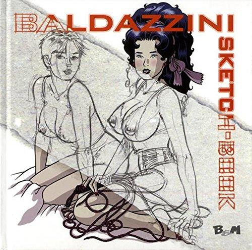 Baldazzini Sketchbook (Anglais) Album – 28 novembre 2017 Roberto Baldazzini B&M Edizioni 8887946671 Altra illustrata
