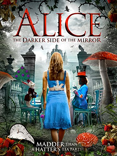 Alice The Darker Side of The Mirror