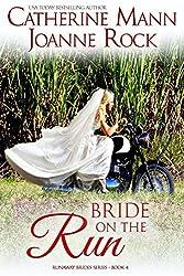 Bride on the Run (Runaway Brides Book 4)