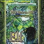 Elf | N. D. Hansen Hill