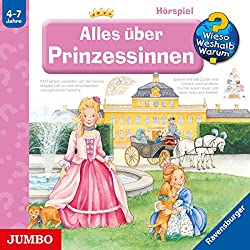 Alles über Prinzessinnen (Wieso? Weshalb? Warum?)