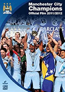 Manchester City Champions - The Official Film 2011/2012 [2 Disc Collectors Edition DVD] [Reino Unido]