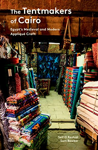 Search : The Tentmakers of Cairo: Egypt's Medieval and Modern Appliqué Craft