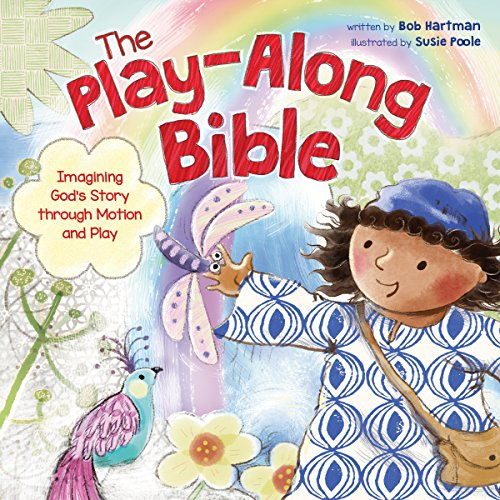 [Best] The Play-Along Bible: Imagining God's Story through Motion and Play P.P.T
