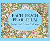 Each Peach Pear Plum, Allan Ahlberg and Janet Ahlberg, 0613298160
