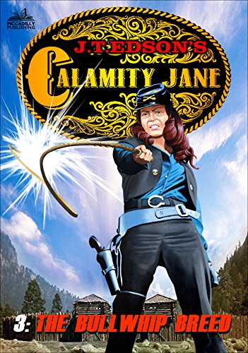 Used, Calamity Jane 3: The Bull Whip Breed (A Calamity Jane for sale  Delivered anywhere in USA