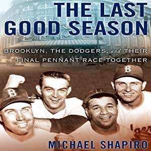 The Last Good Season Audiobook