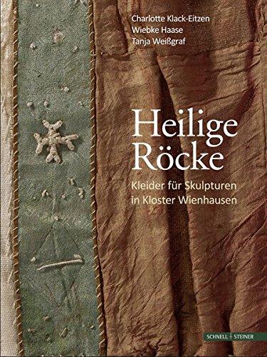 Heilige Röcke: Kleider für Skulpturen in Kloster Wienhausen