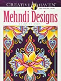 Creative Haven Mehndi Designs Collection Coloring Book (Adult Coloring)