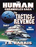 The Tactics of Revenge: (The Human Chronicles Saga -- Book 4)