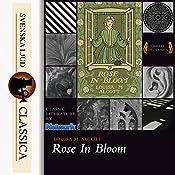 Rose in Bloom | Louisa May Alcott