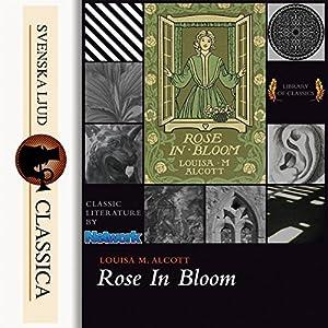 Rose in Bloom Audiobook
