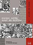 Joachim Meyers Kunst des Fechtens, Alexander Kiermayer, 3981162730