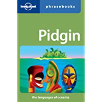 Pidgin Phrasebook (Lonely Planet Phrasebooks)