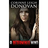 A Determined Mind (The Abducted Series Book 2)