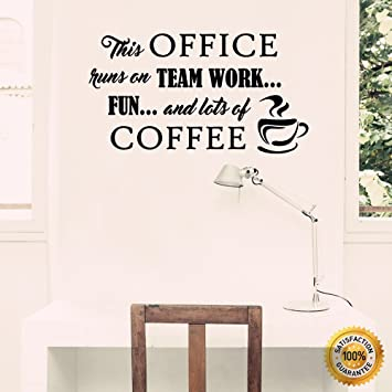 Ditooms Coffee Wall Decals Office Runs On Team Work Quotes Lettering Vinyl Wall  Decal Sticker