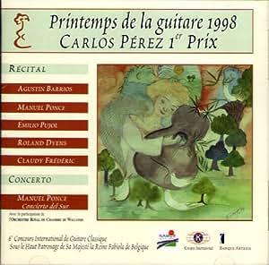 Printemps De La Guitare 1998: Guitar Competition First Prize Carlos Perez